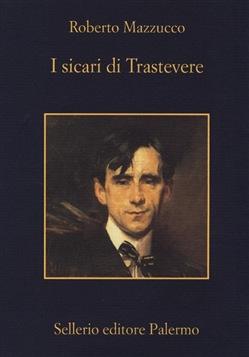 immagine da http://www.lafeltrinelli.it/libri/roberto-mazzucco/i-sicari-trastevere/9788838930607  © tutti i diritti riservati